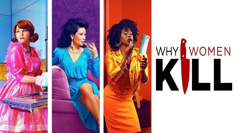 """Постер сериала """"Почему женщины убивают"""""""